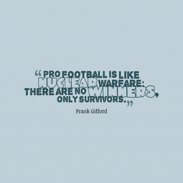 Frank Gifford quote about sports.