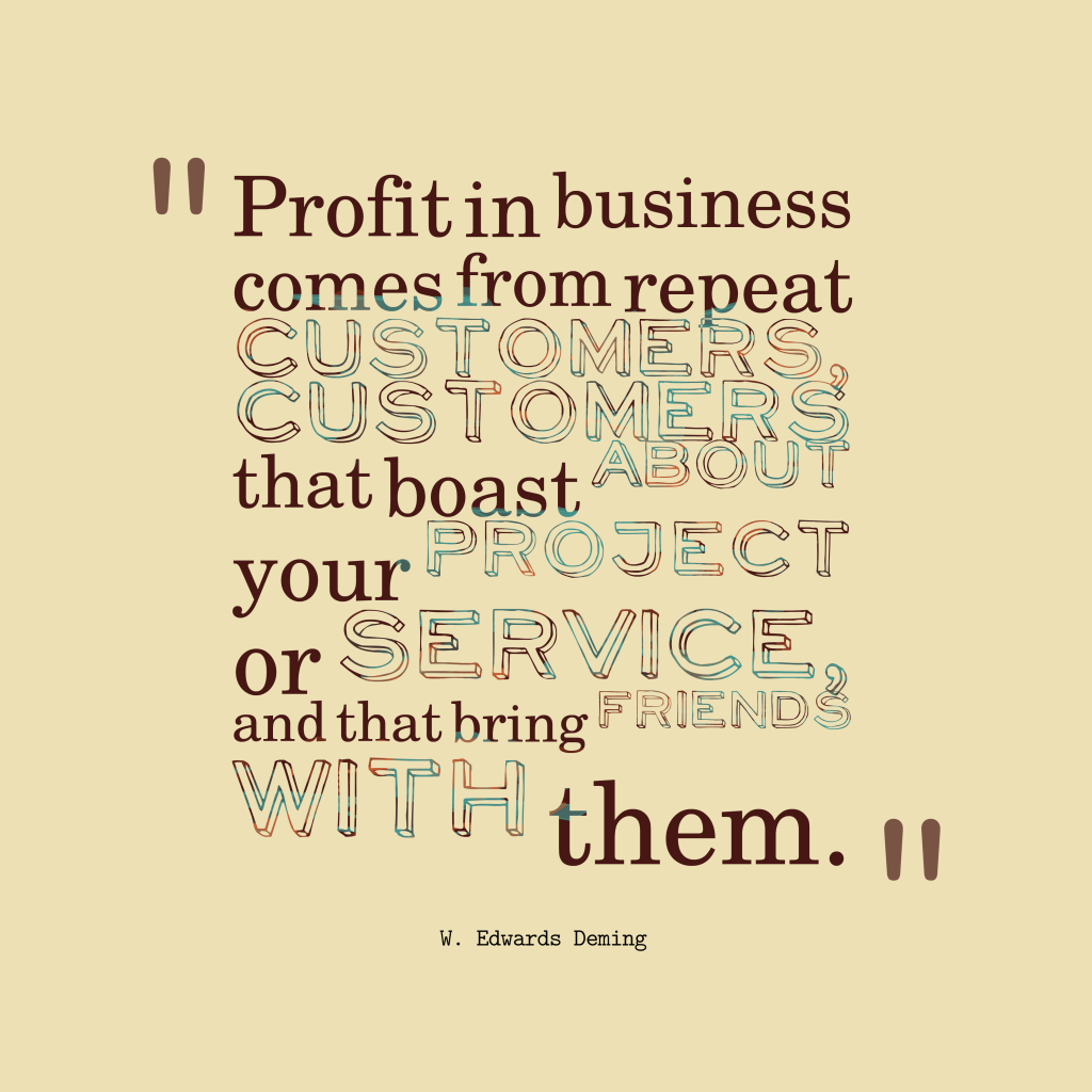 W. Edwards Deming quote about business.