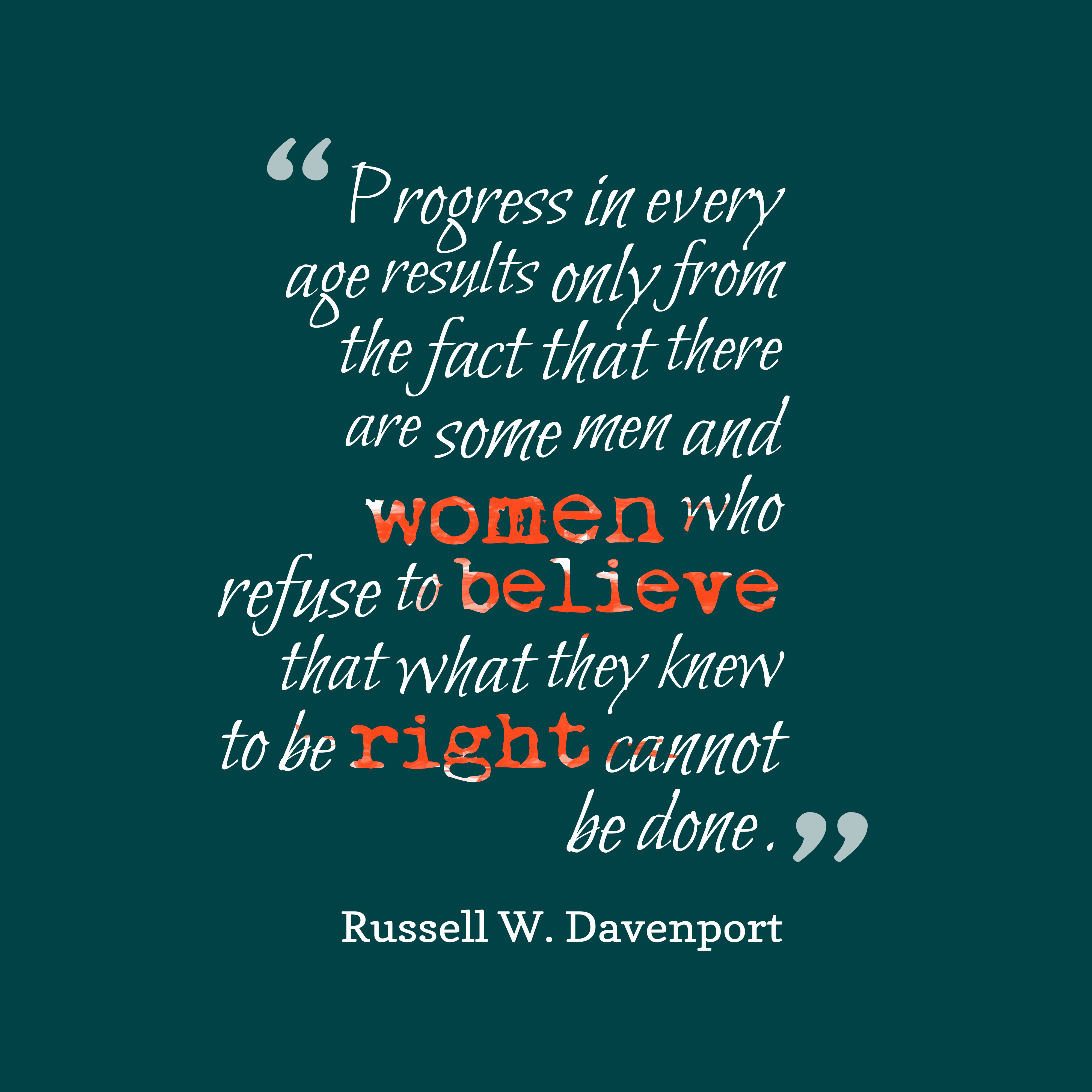 Progress Quotes Russell W. Davenport quote about progress. Progress Quotes