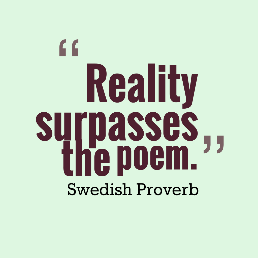 Swedish proverb about poem.