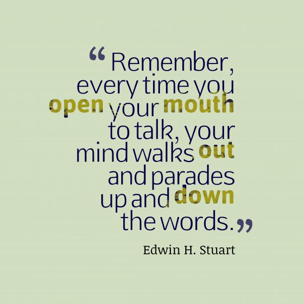 Edwin H. Stuart quote about talk.