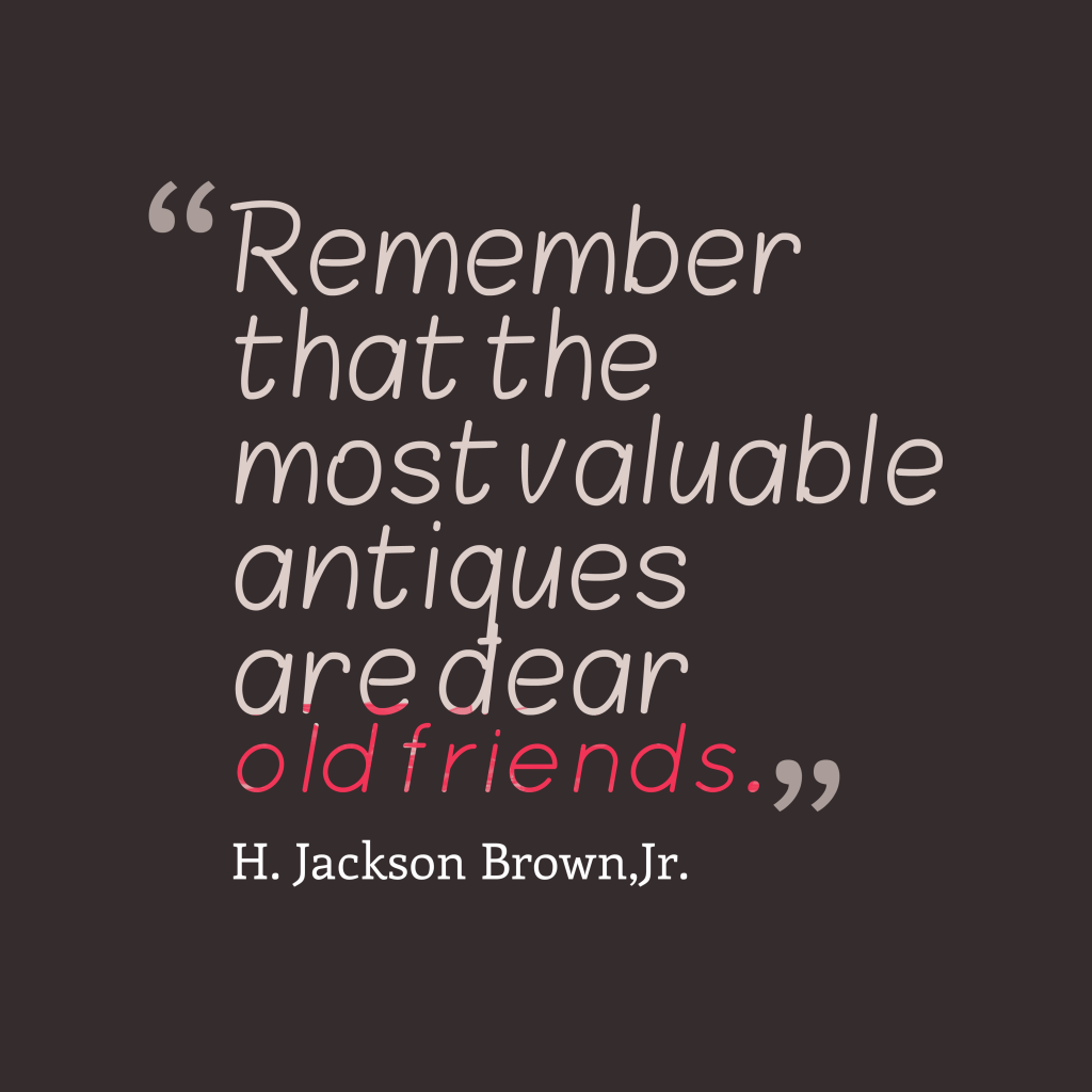H. Jackson Brown, Jr. quote about friendship.