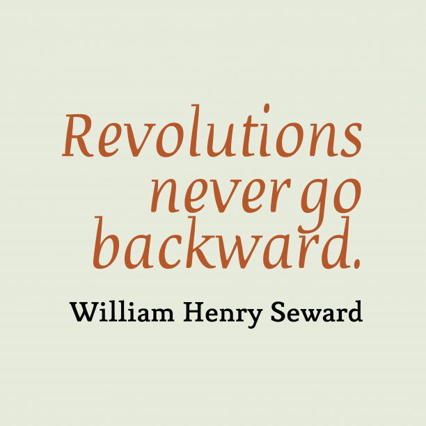 William Henry Seward quote about politics.