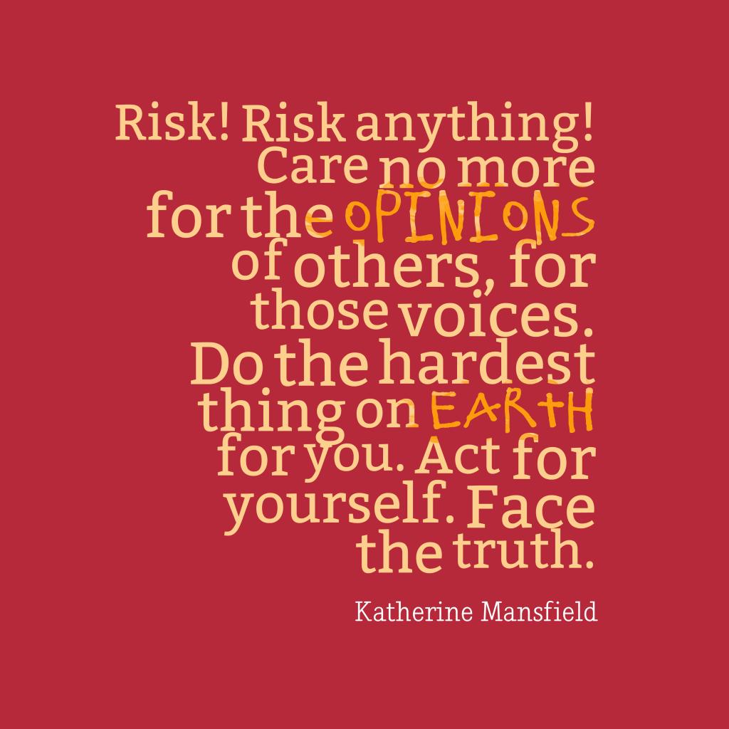 Risk! Risk anything!