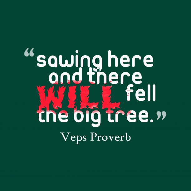 Veps proverb about organization.