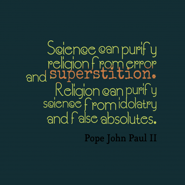 Pope John Paul IIquote about religion.
