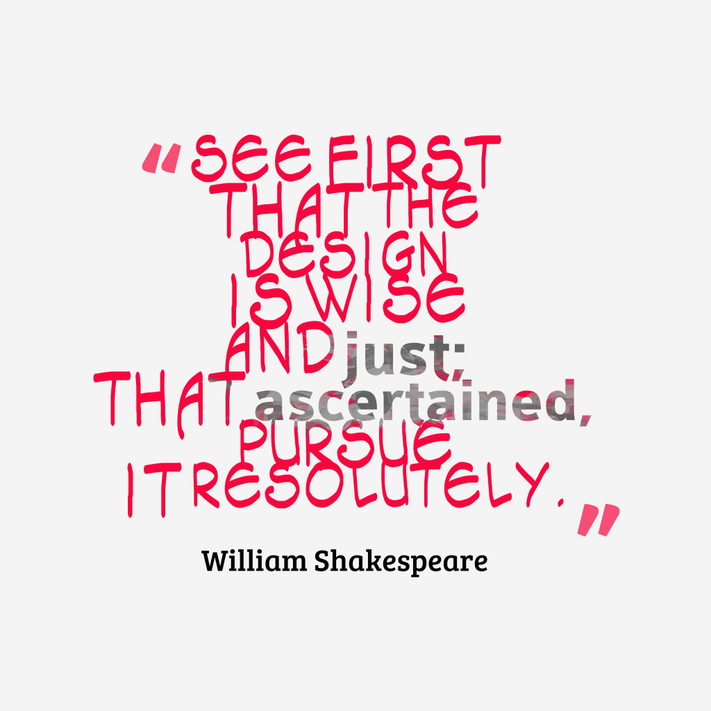 William Shakespeare quote about resolutions.
