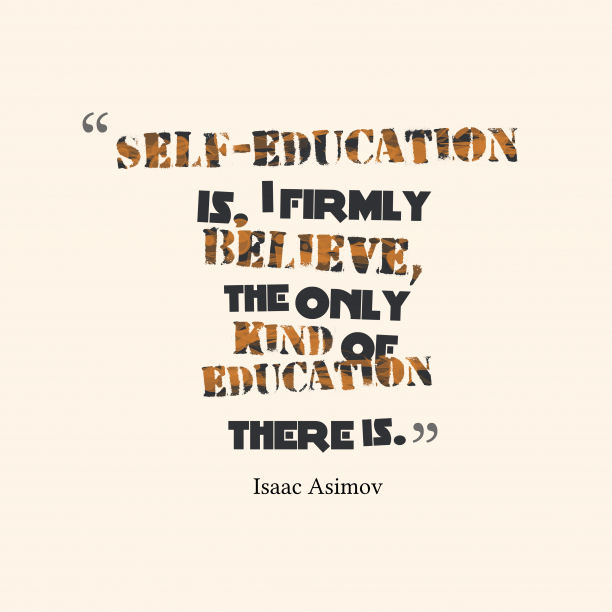 Isaac Asimov quote about education.