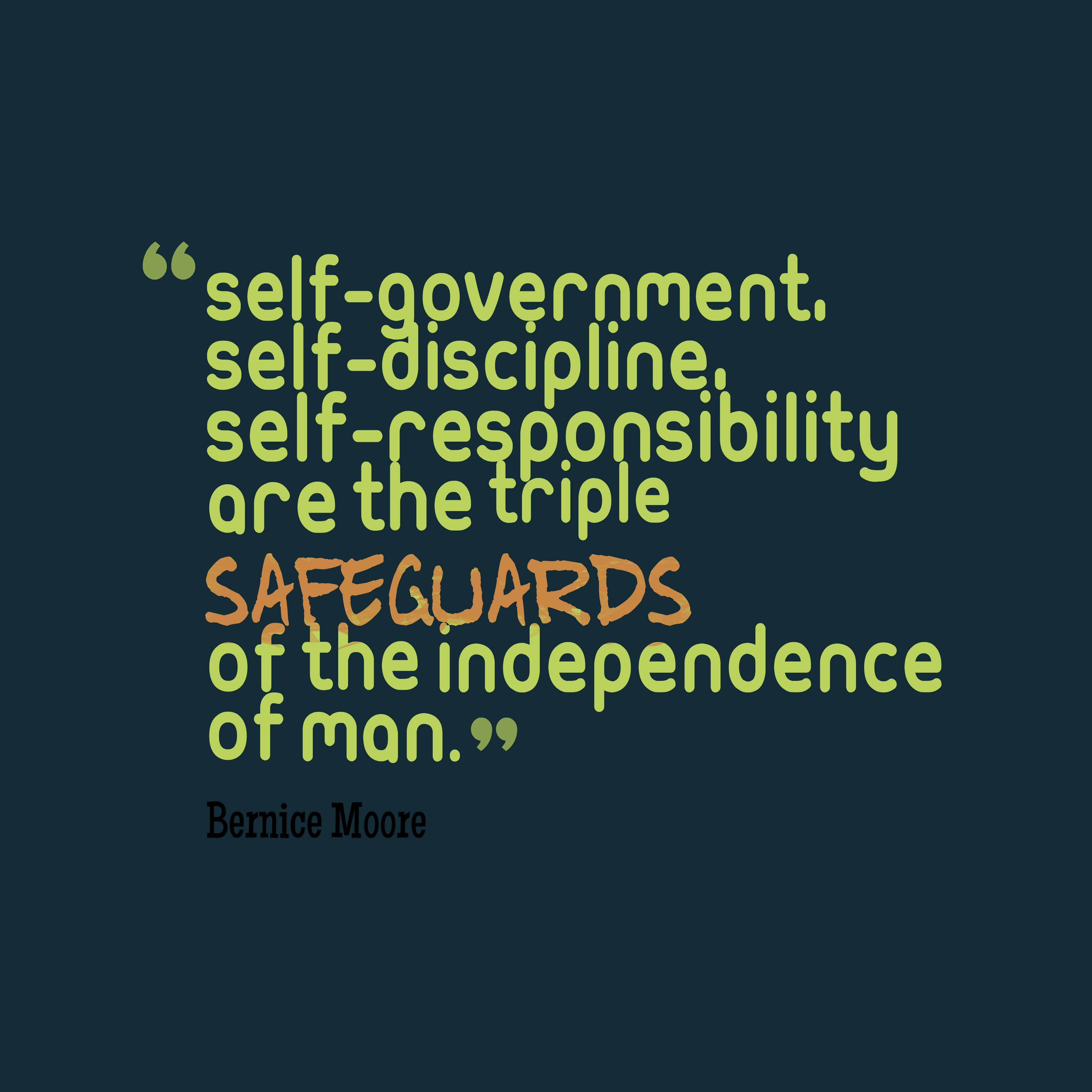 Government Quotes: Picture » Bernice Moore Quote About Independence