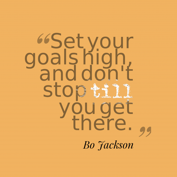 Bo Jackson quote about goals.