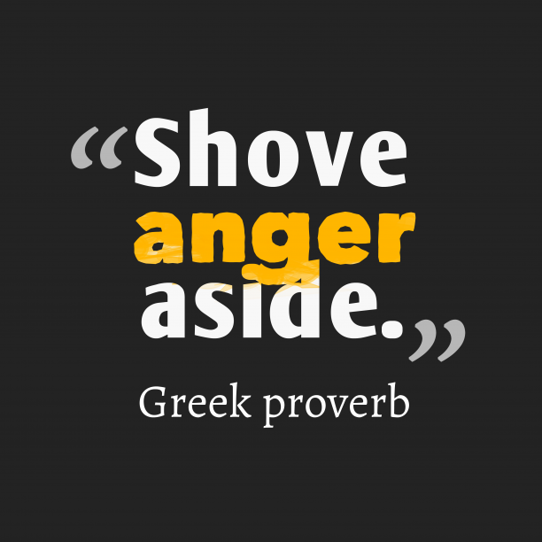 Greek wisdom about anger