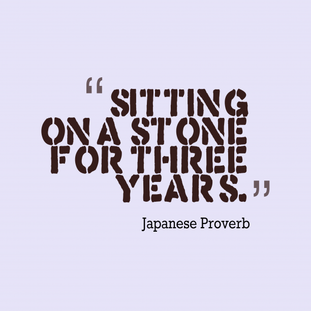 Japanese wisdom about perseverence.