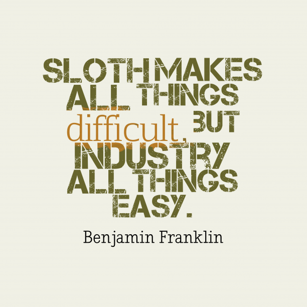 Benjamin Franklin quote about industry.