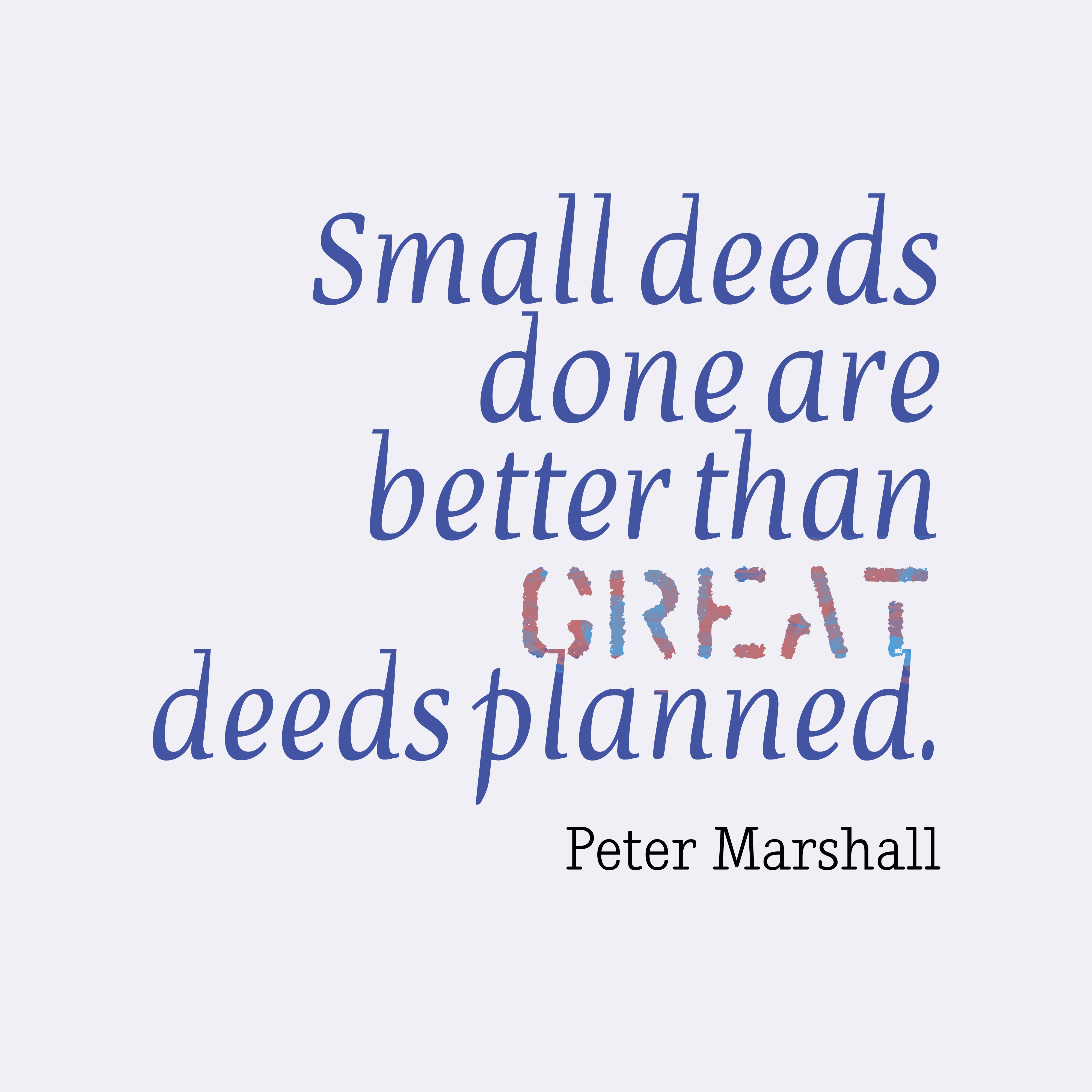 General george c marshall quotes - Peter Marshall Quote About Work