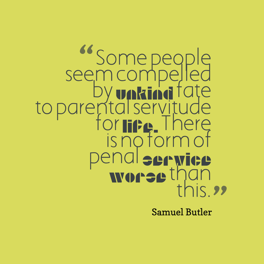 Samuel Butler quote about family.