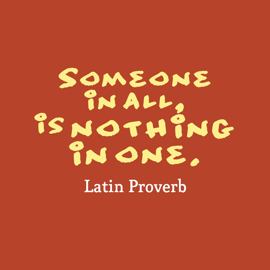 Latin Wisdom About Advertises: Picture Latin Proverb About Wisdom.