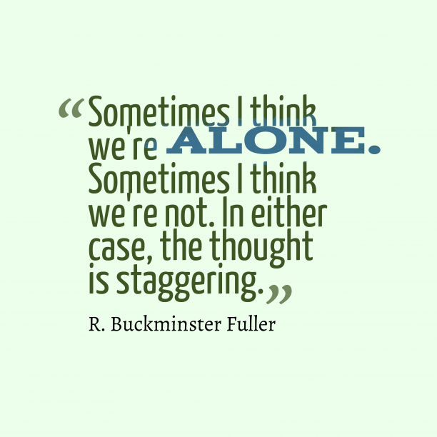 R Buckminster Fuller quote about linoness.