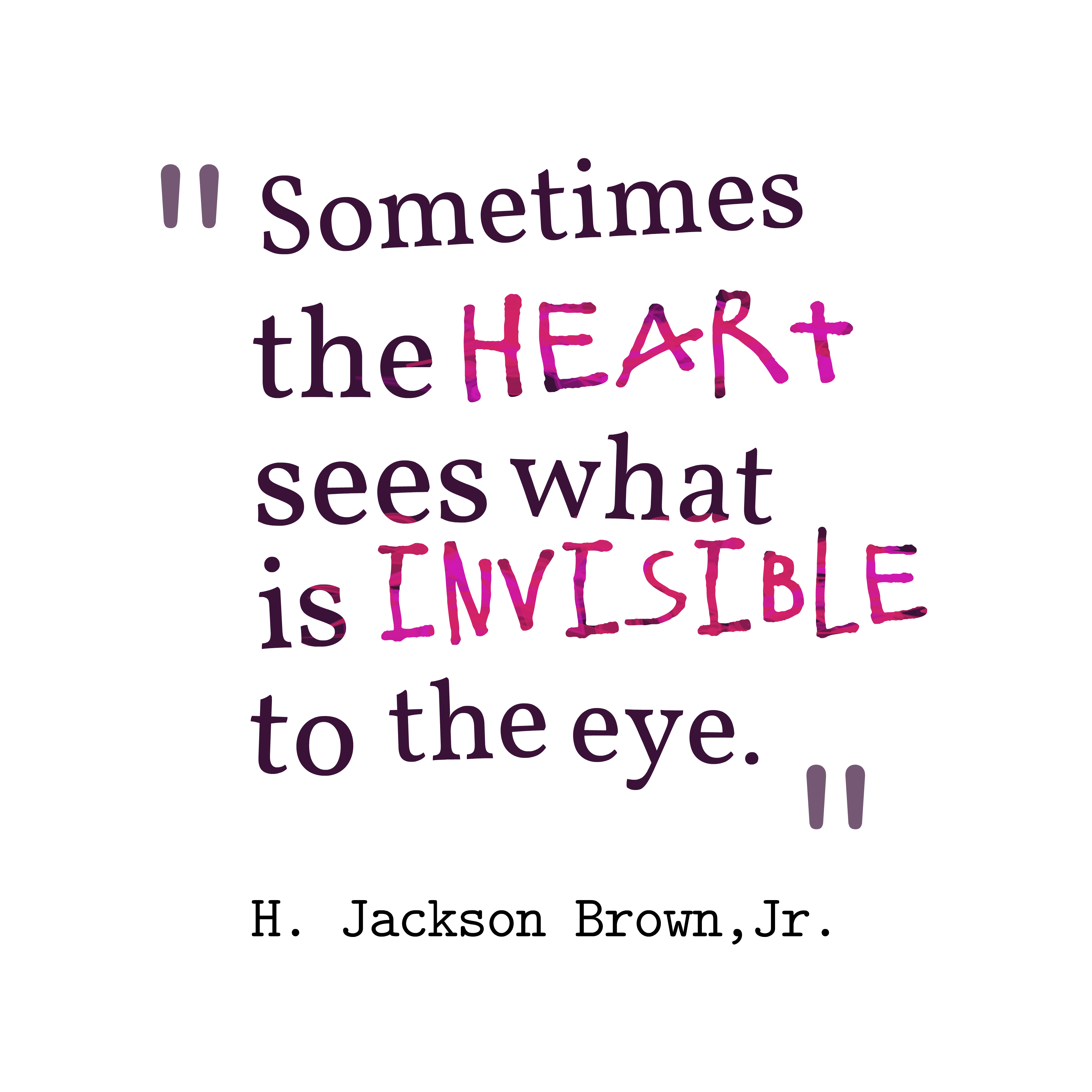 H Jackson Brown Jr Quote About Love