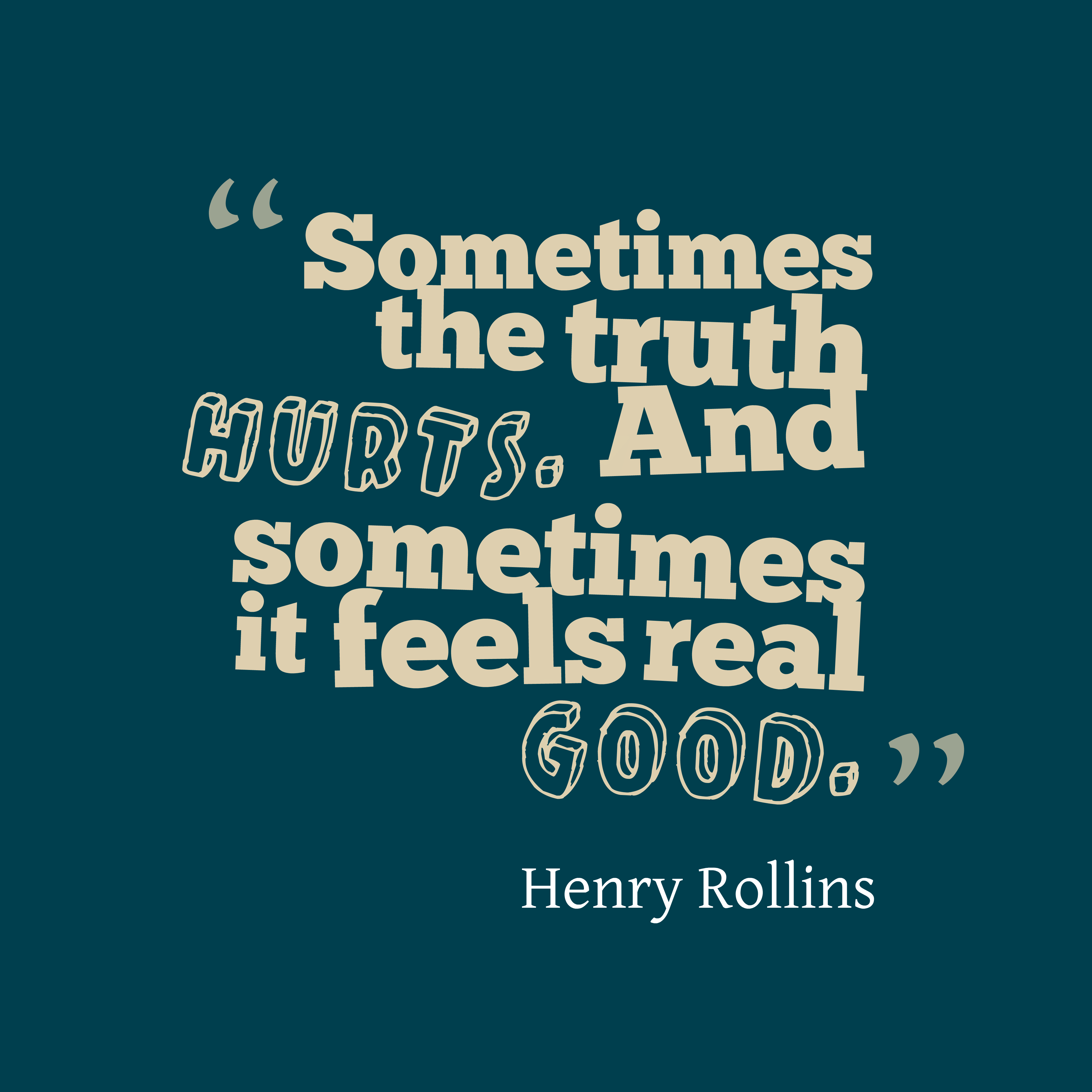 Download Slam Quotes About Truth: Picture » Henry Rollins Quote About Truth