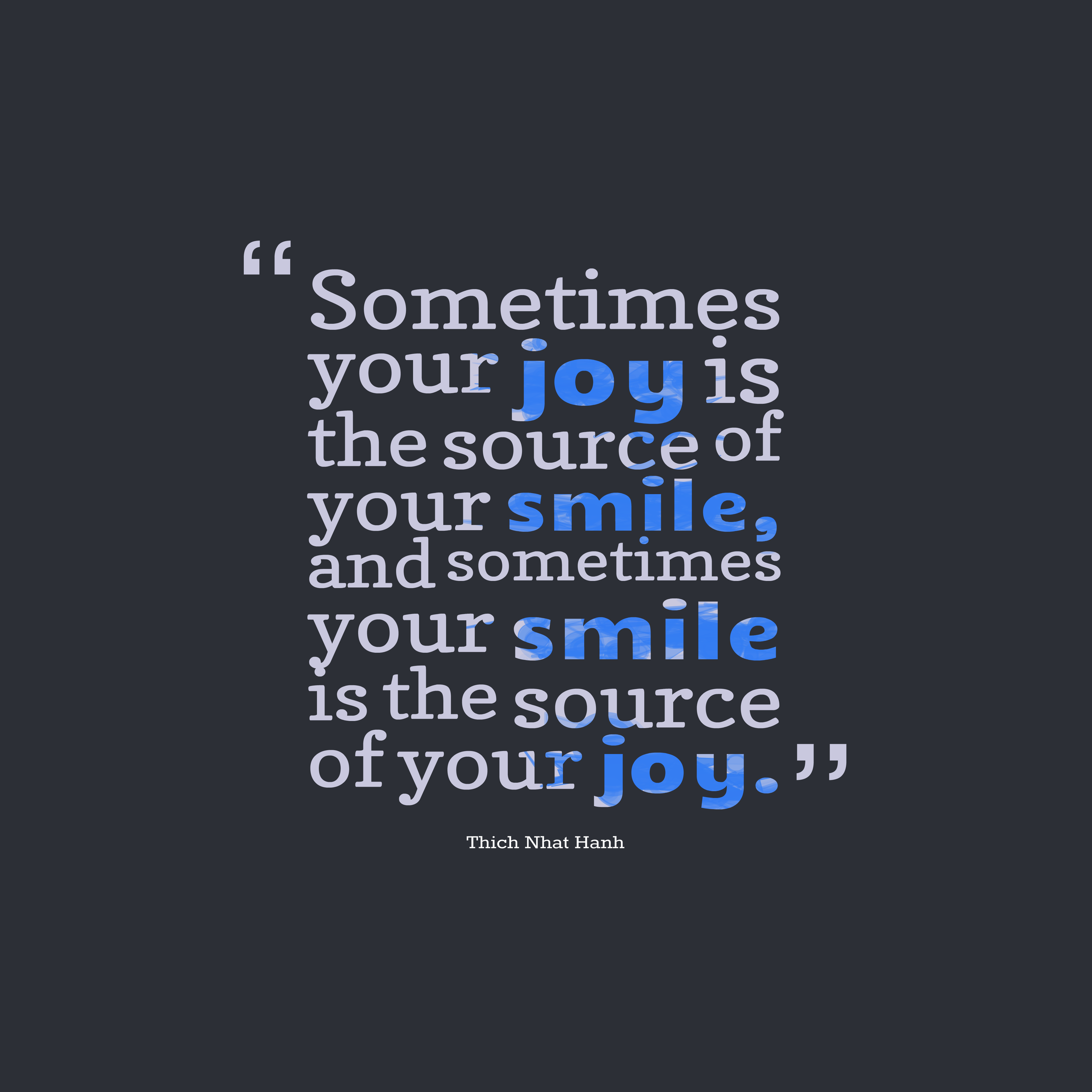 Thich Nhat Hanh Quote About Smile