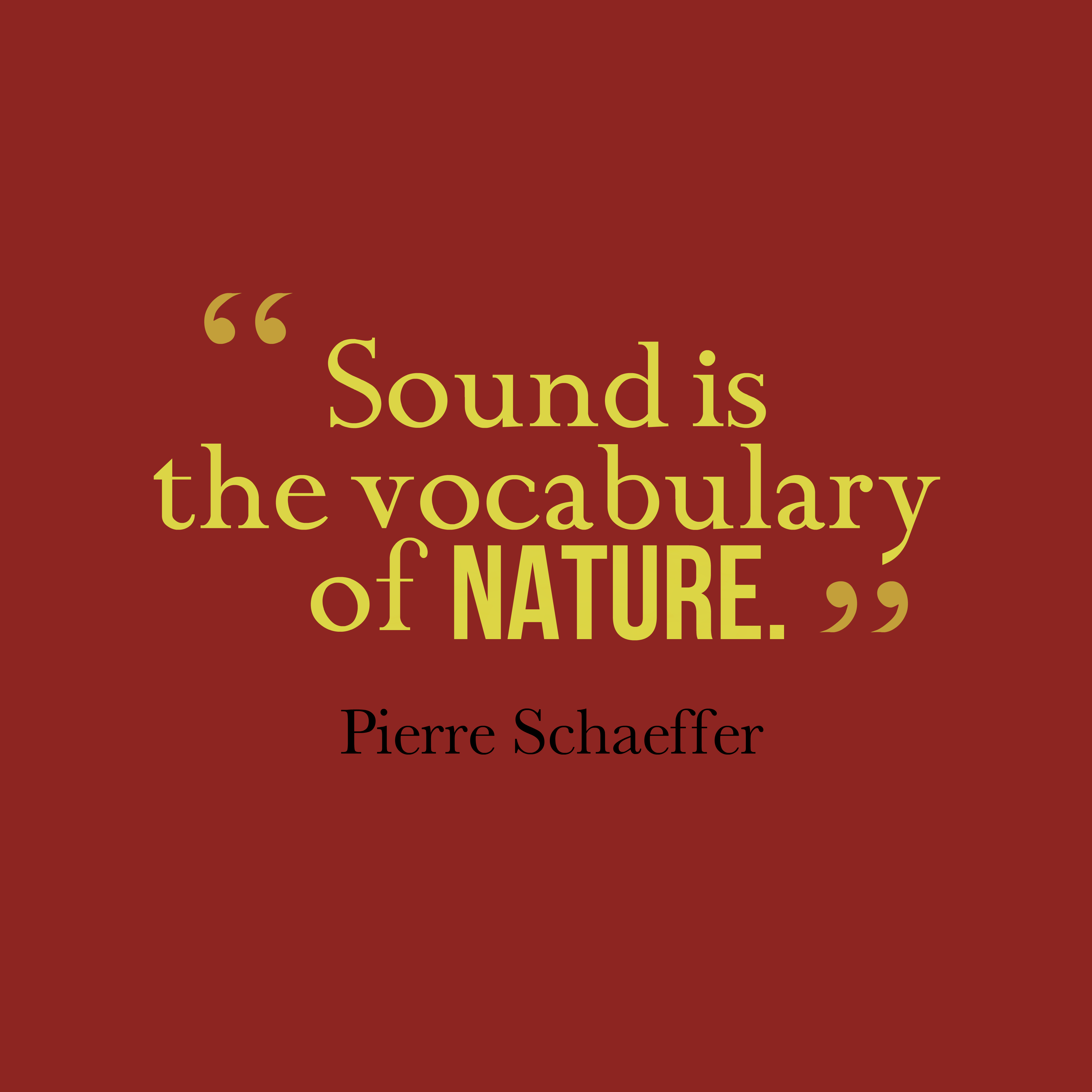 Quotes: 16 Best Pierre Schaeffer Quotes Images