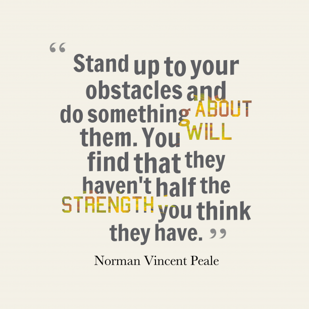 Norman Vincent Peale quote about strength.