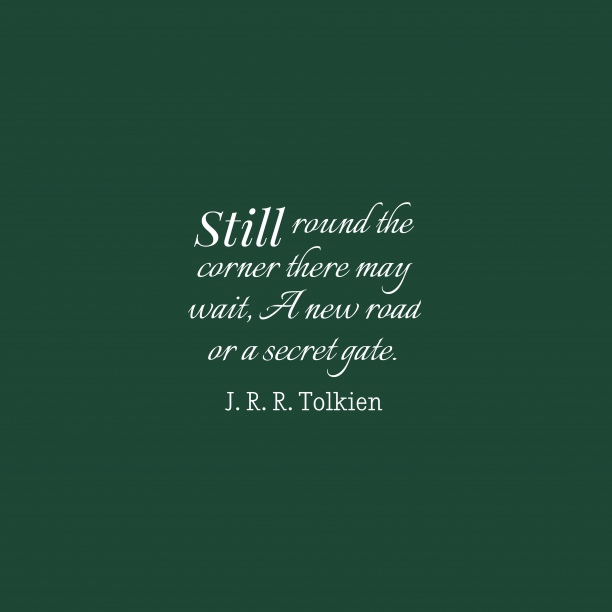 J.R.R. Tolkien quote about patience.