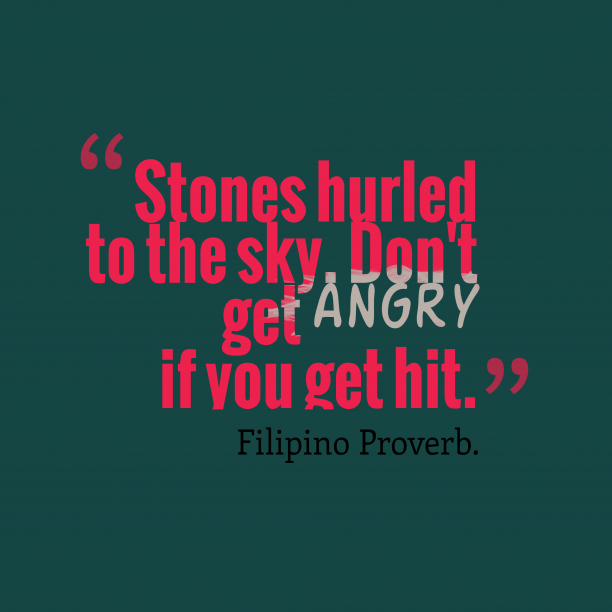 Filipino proverb about criticzed.