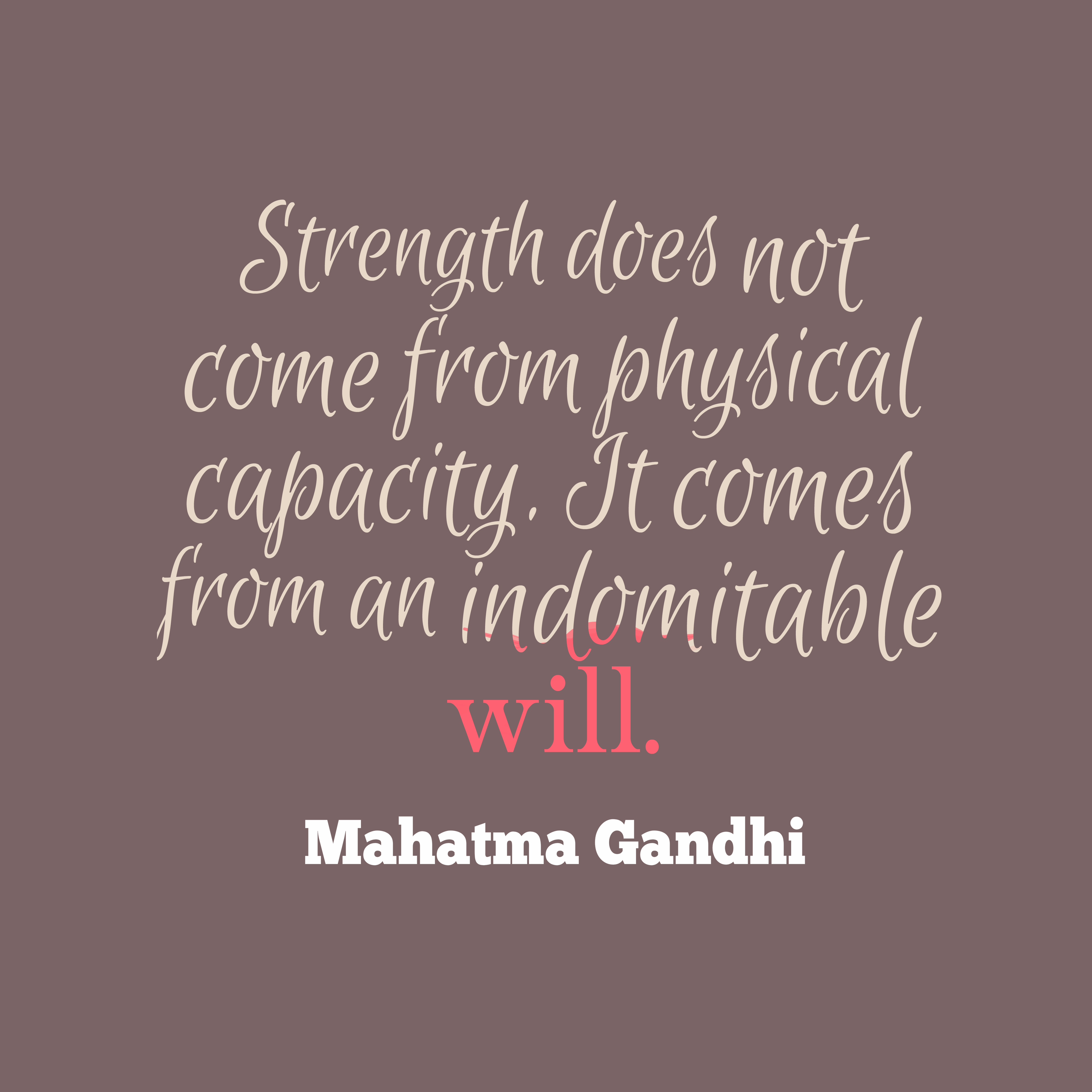 Mahatma gandhi quote about strength