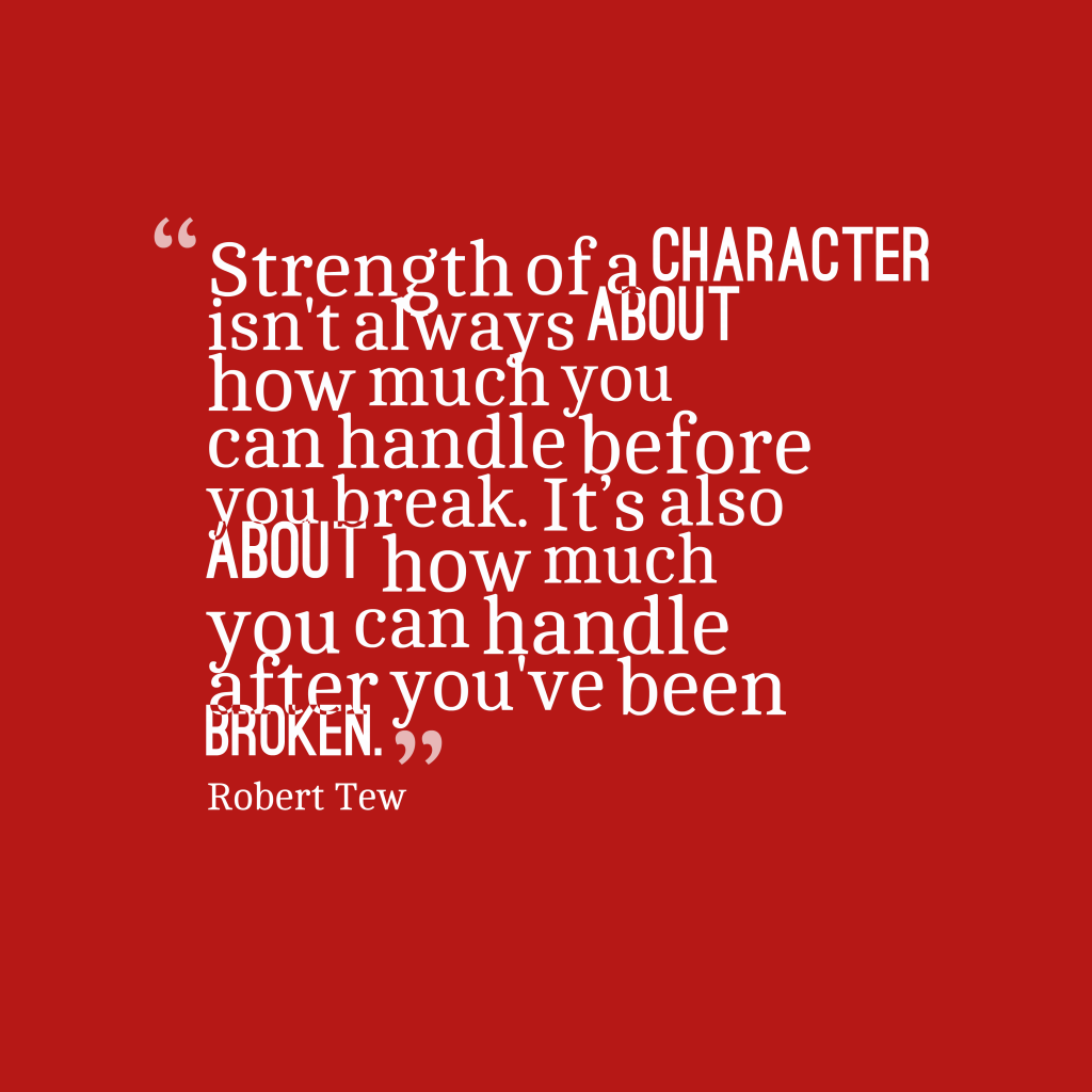 Robert Tew quote about character.