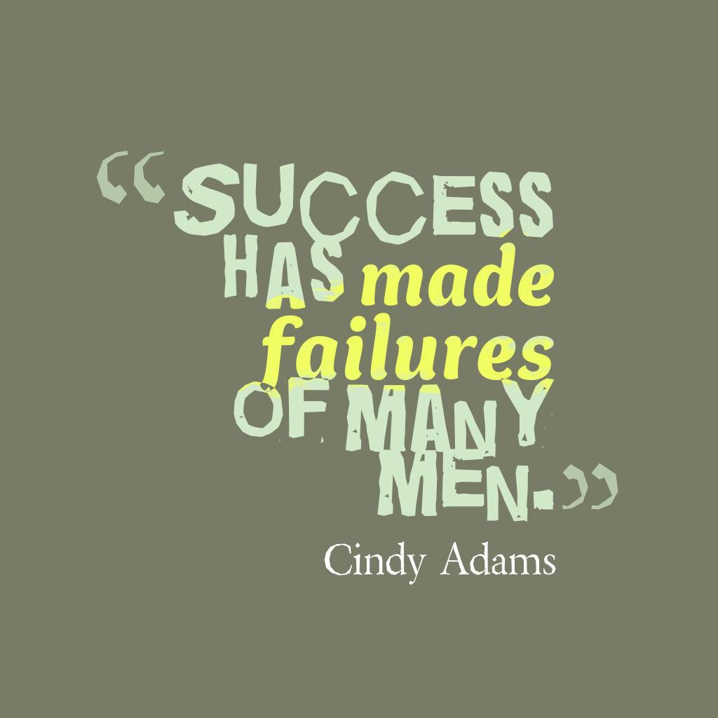 Success Quotes For Men: Picture Success Has Made