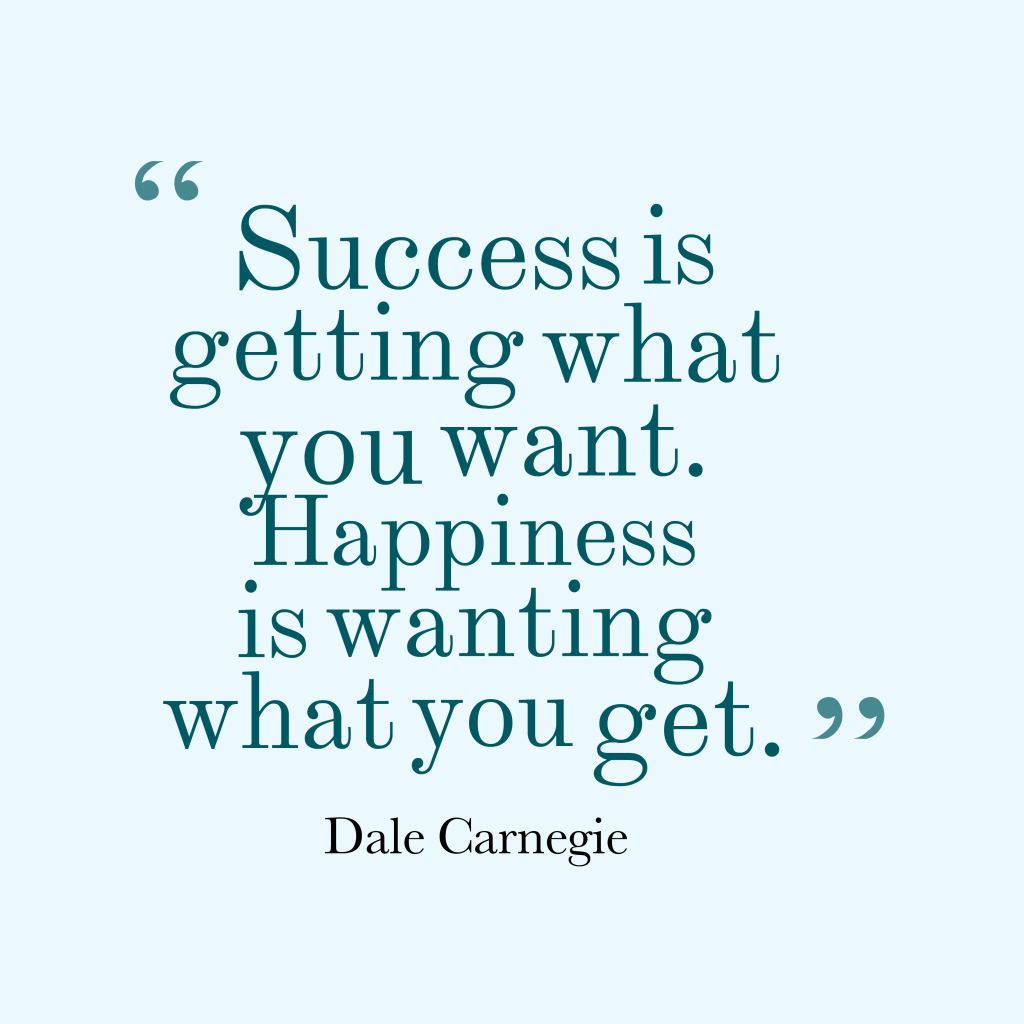 Dale Carnegie quote about happiness.