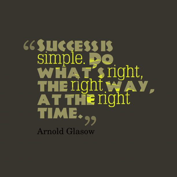 Arnold Glasow quote about success.