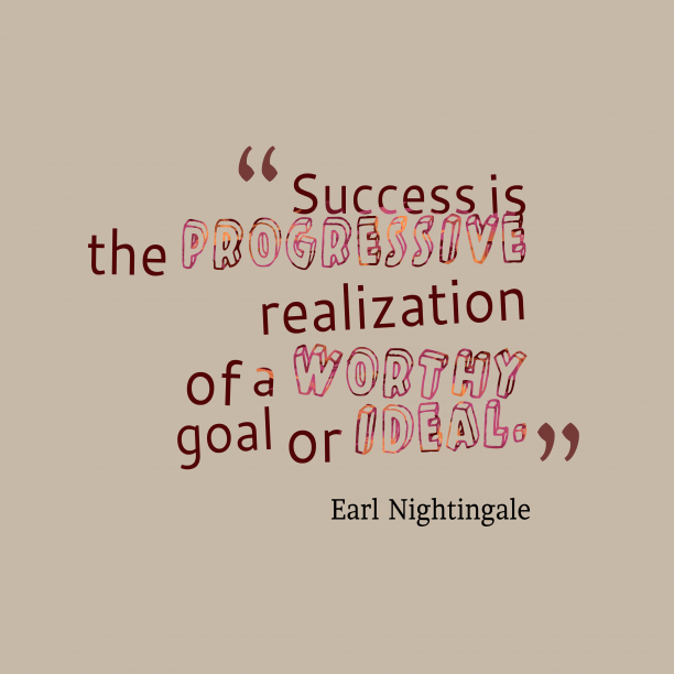 Earl Nightingale quote about goal.