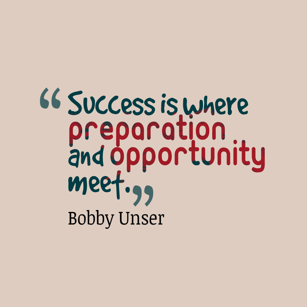Bobby Unser quote about success.
