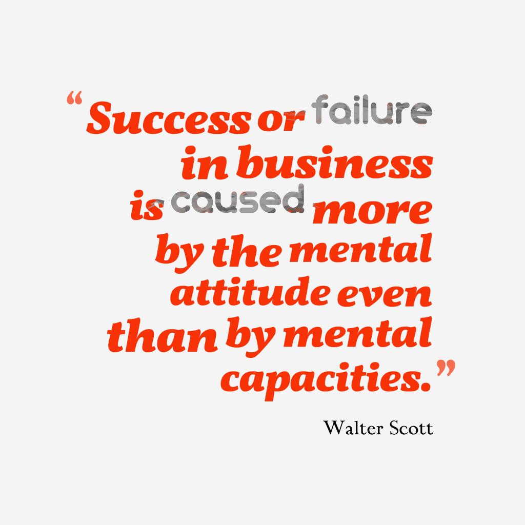 Walter Scott quote about attitude.