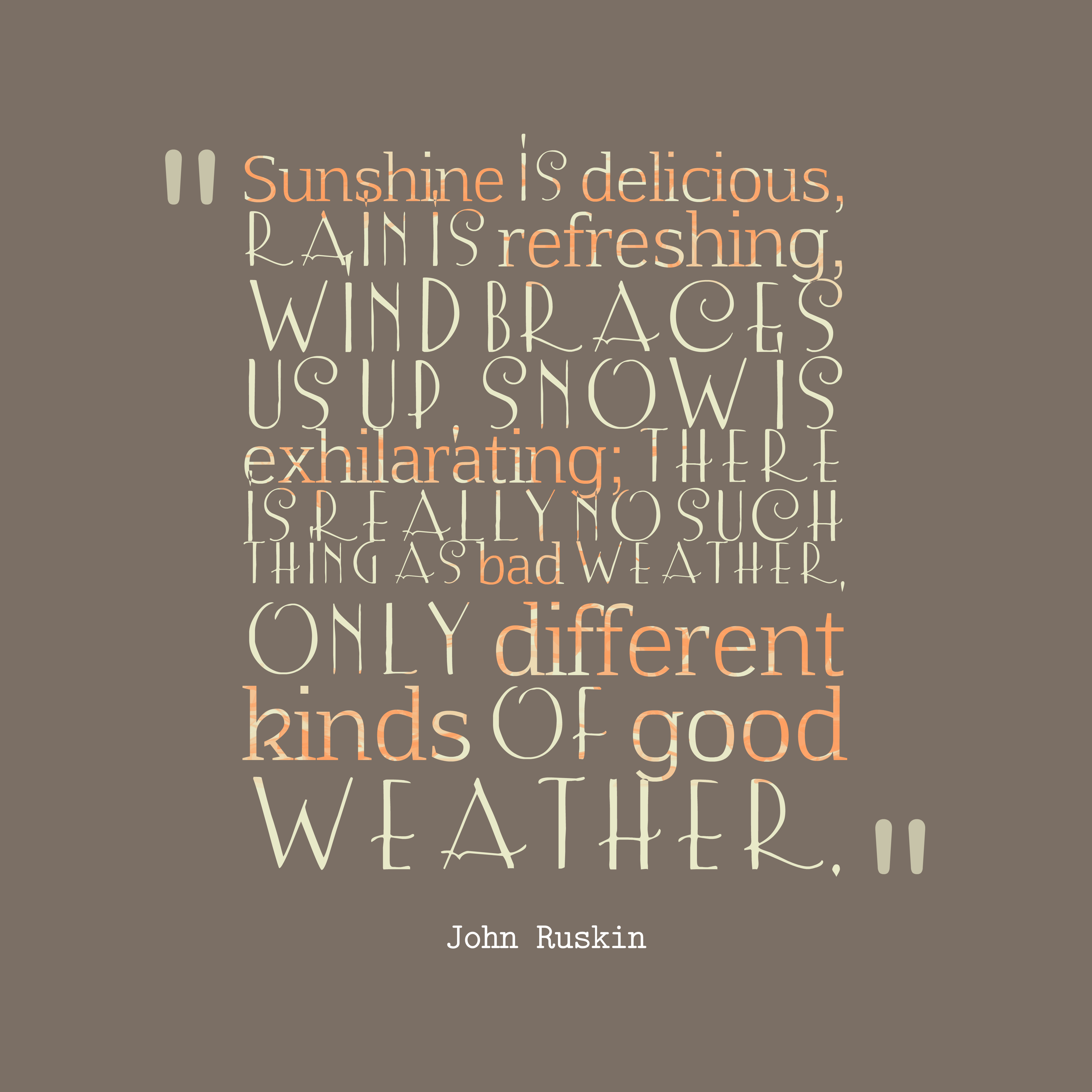 066f3d062f4 John Ruskin quote about nature.