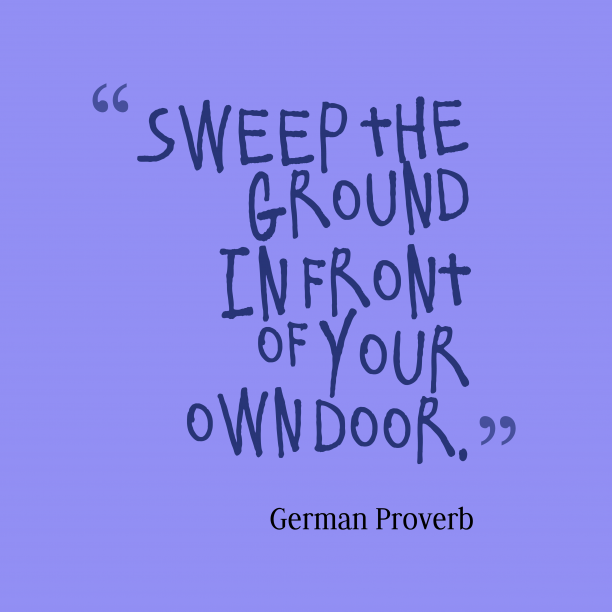 German proverb about business.