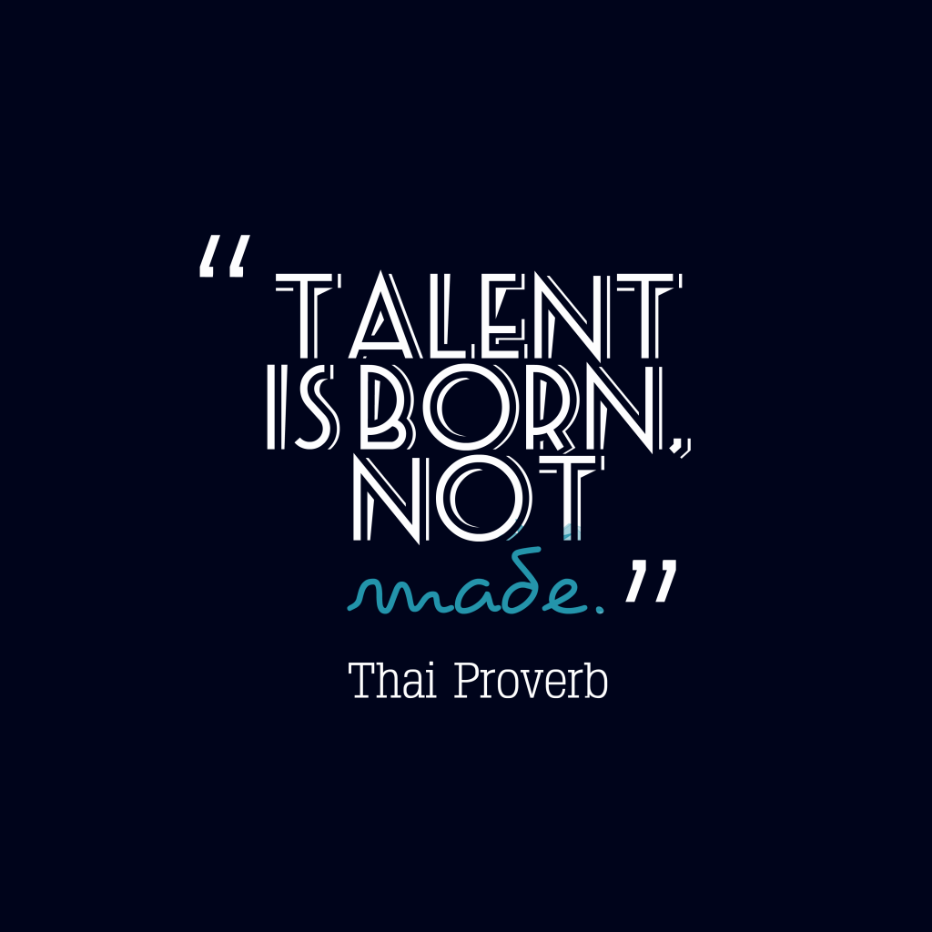 Thai proverb about talent.