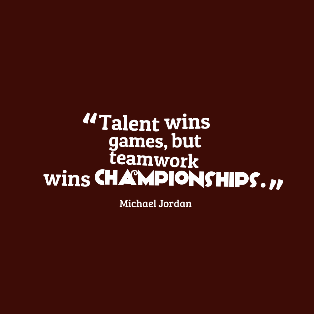 Michael Jordan quote about team work.