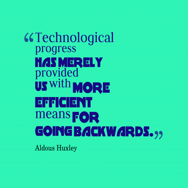 Technological progress has