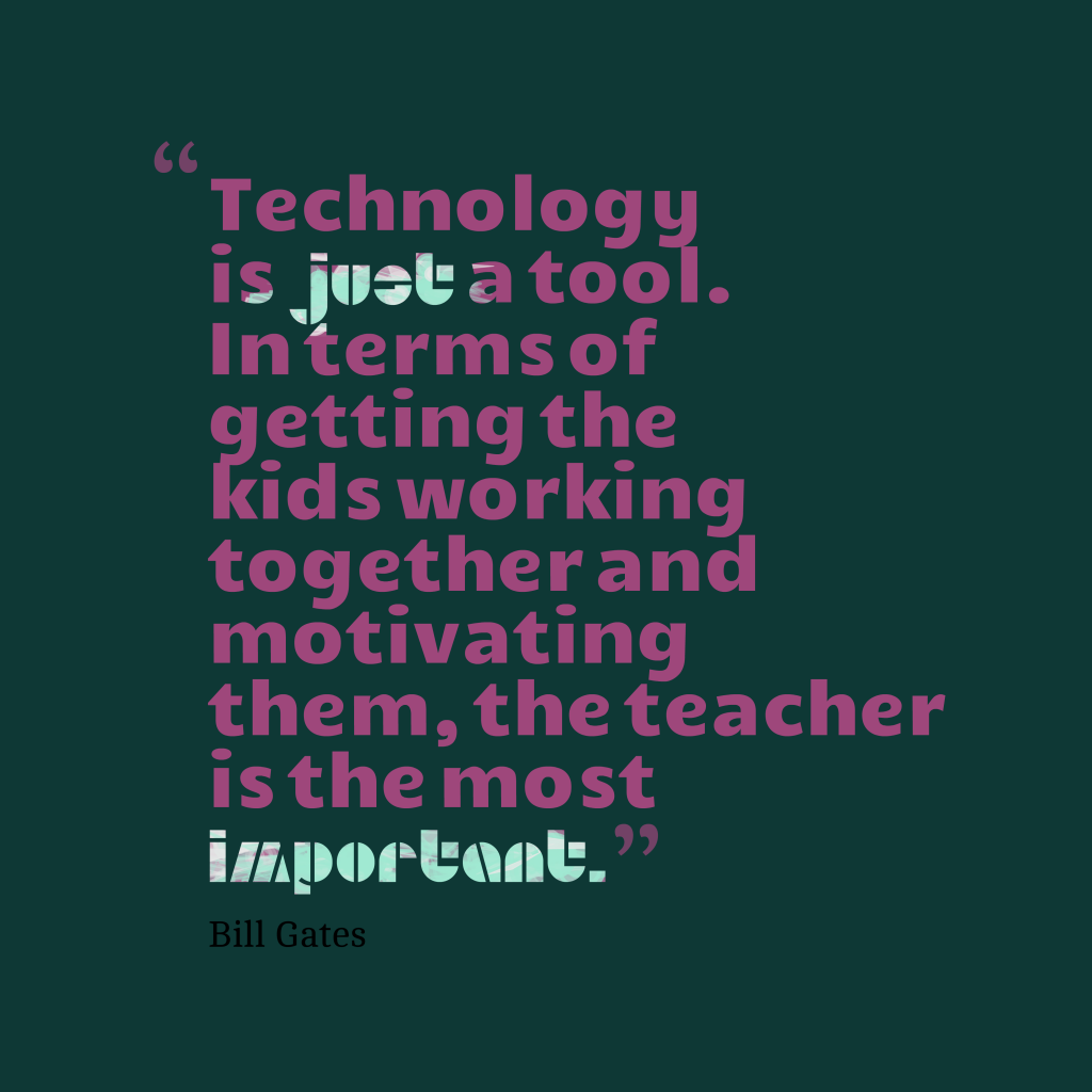 Bill Gates quote about technology.
