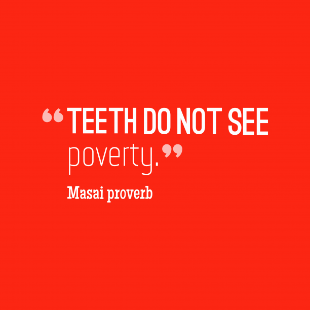 Masai wisdom about poverty.
