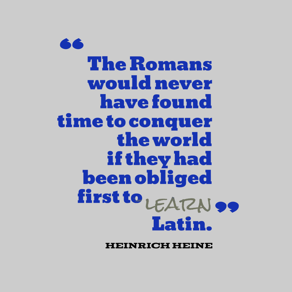 The Romans would
