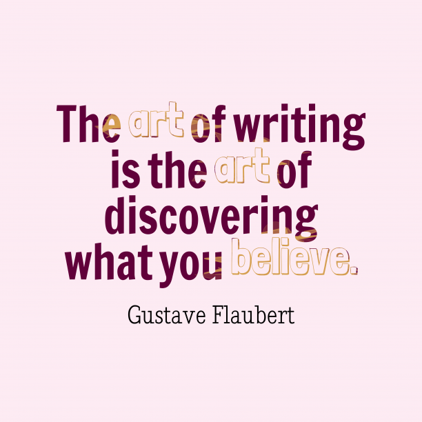 Gustave Flaubert quote about art.