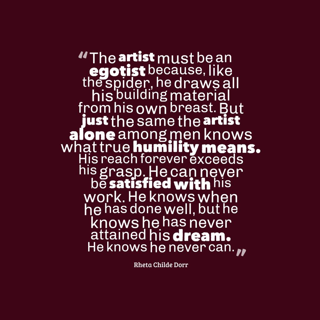 Rheta Childe Dorr quoye about humility.
