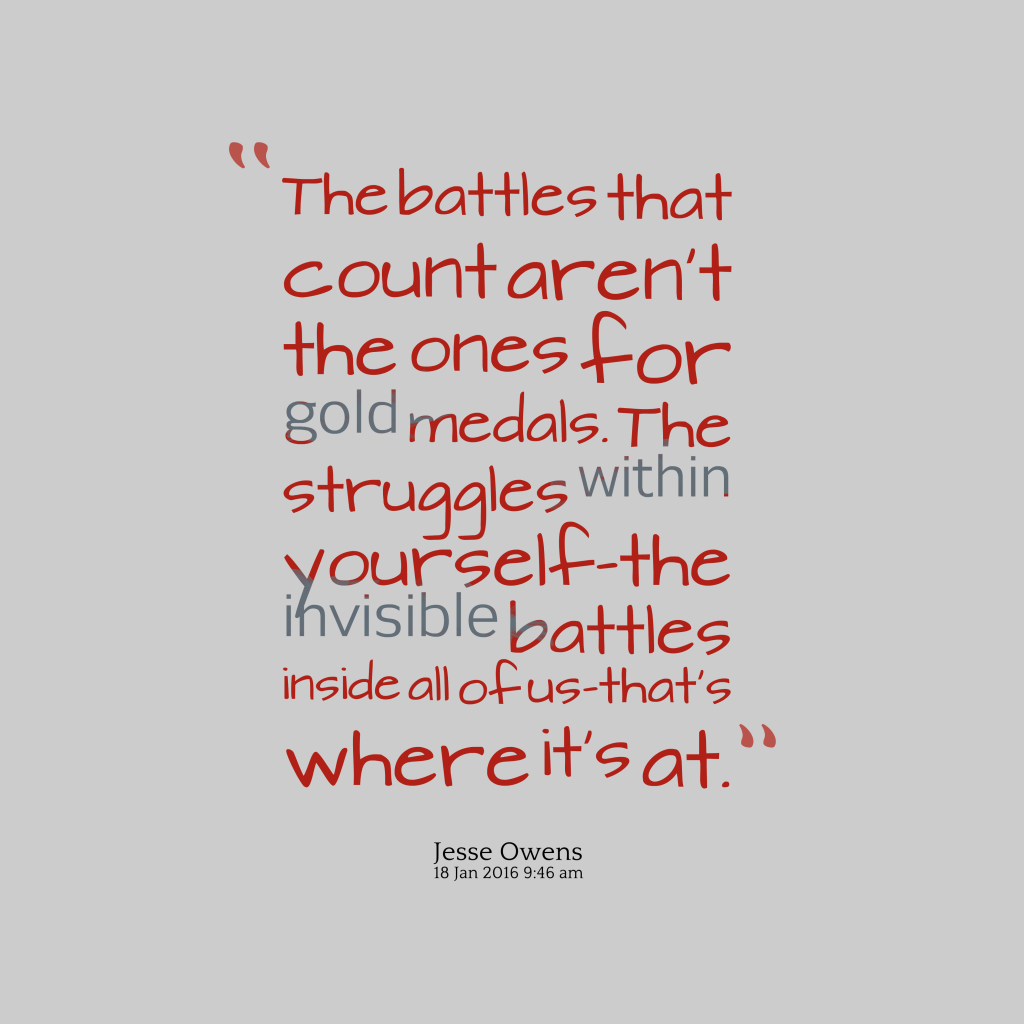 Jesse Owens quote about battles.