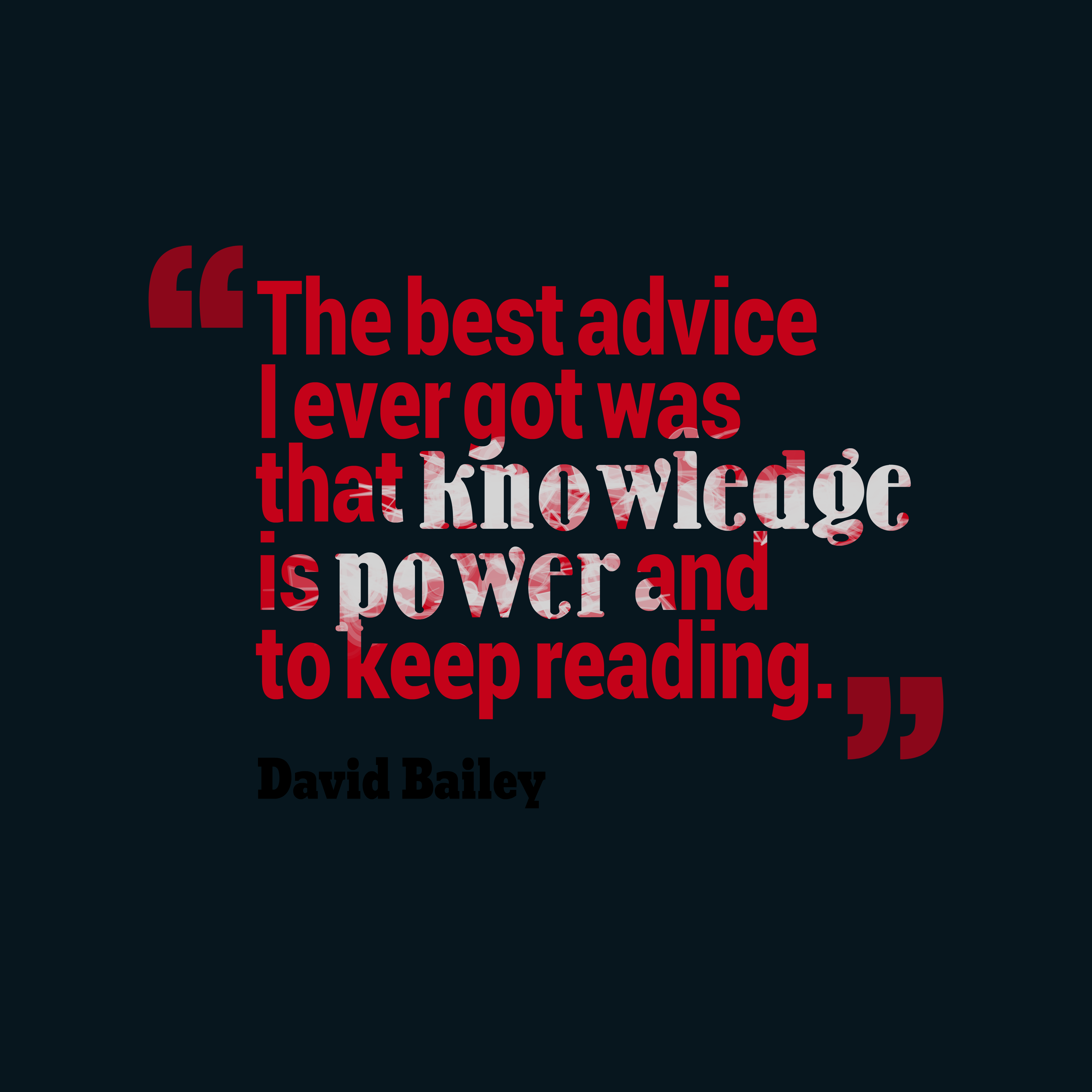 David Bailey Quote About Knowledge