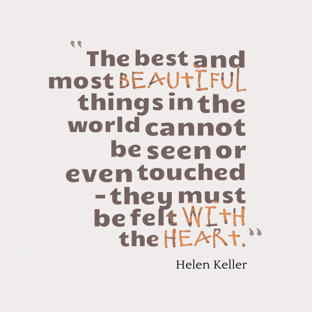 Helen Keller quote about beautiful.
