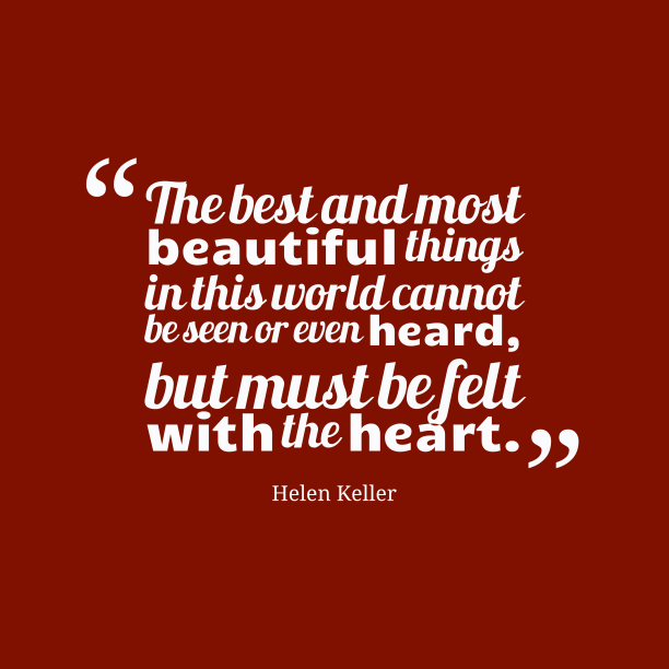 Helen Keller quote about beauty.